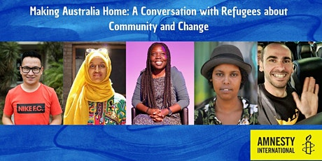 Making Australia Home: A Conversation with Refugees About Community Change tickets