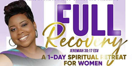 FULL RECOVERY  1-day Women's Retreat tickets