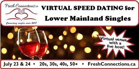 Virtual Speed Dating for Lower Mainland Singles (30s) tickets