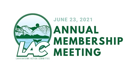 LahainaTown Action Committee Annual Membership Meeting tickets