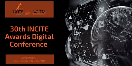 Digital Conference - 30th INCITE Awards tickets