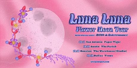 LUNA LUNA: FLOWER MOON TOUR tickets