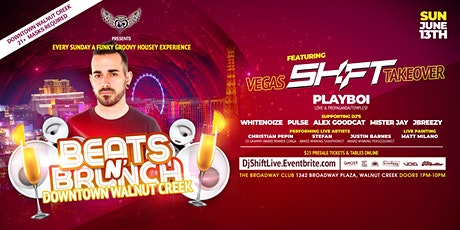 Beats N' Brunch VEGAS TAKEOVER w/ DJ SHIFT  in Walnut Creek  Sunday 6.13 tickets