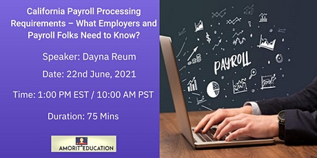 California Payroll Processing Requirements - What You Need to Know? tickets