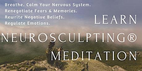 Basic Neurosculpting® Meditation tickets