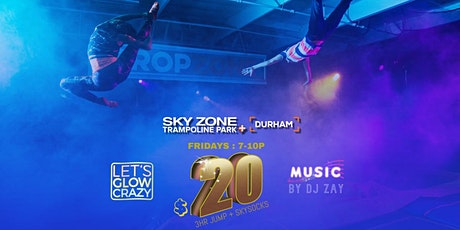 Let's GLOW Crazy with DJ Zay : Jump, Dance, FLY! tickets