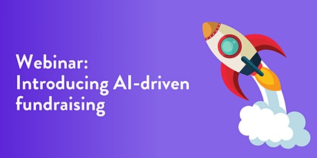 Introducing AI-driven fundraising: using data to raise more funds (UK) tickets