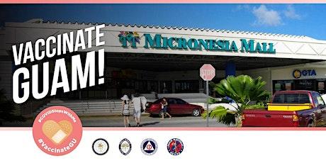 JUNE 17 and JUNE 18 -- Micronesia Mall -- COVID-19 Vaccination Event tickets