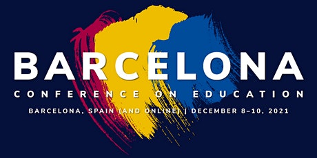 The 2nd Barcelona Conference on Education (BCE2021) tickets