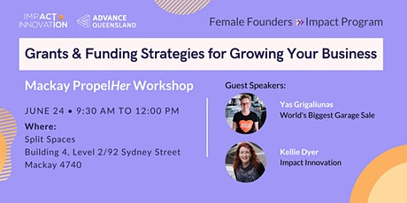 Female Founders Mackay - Grants & Funding Strategies to Grow Your Business tickets