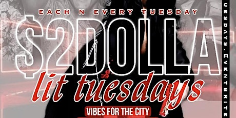 The Official $2 Lit Tuesdays tickets