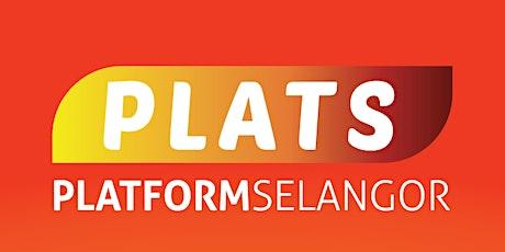 Webinar Series: Platform Selangor (PLATS), Rakan Digital, Go-Digital tickets