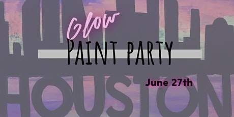 """""""Houston Neon Sunset""""/ """"Space City"""" Paint Party tickets"""