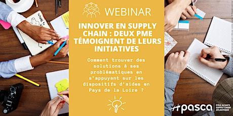 Innover en Supply Chain : deux PME témoignent de leurs initiatives billets