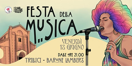 Il Barone Lamberto + I Trillici / Festa della Musica Nonantola biglietti