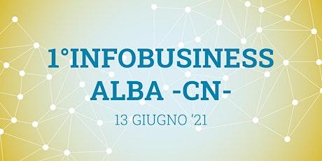 1° INFO BUSINESS  Utilitys - ALBA CN biglietti
