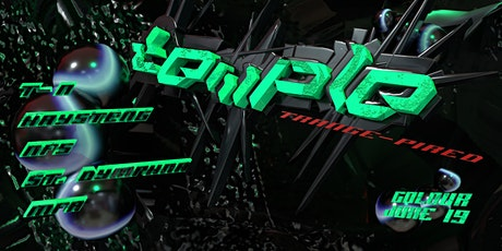 Temple: Trance-pired w T-N, Kaytseng & NFS tickets