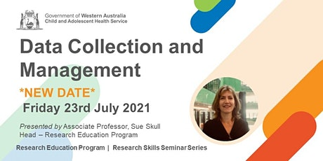 Data Collection and Management - 23 Jul tickets