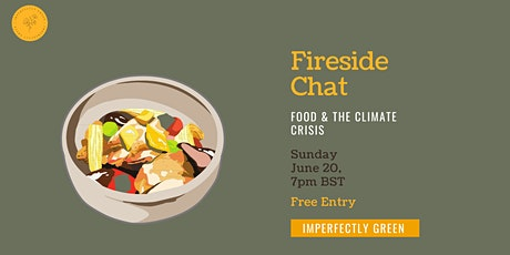 Fireside Chat - Food & The Climate Crisis tickets