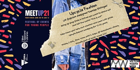 Upcycle Fashion Workshop with Denise Stringer at Korumburra Library tickets