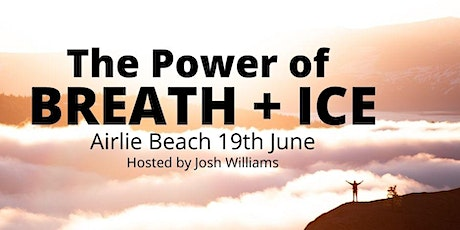 The Power of Breath + Ice tickets