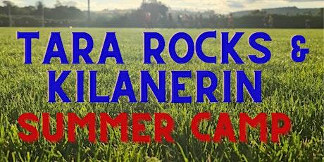 Tara Rocks & Kilanerin Summer Camp tickets