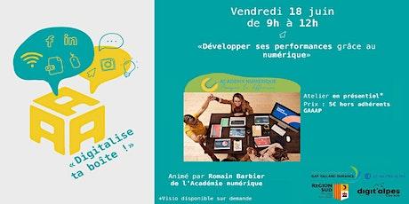"""#6 Digitalise ta boîte : """"Développer ses performances grâce au numérique"""" billets"""