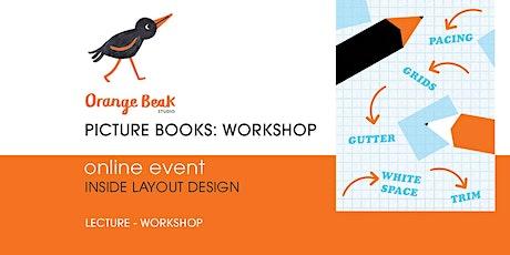 Orange Beak Picture Book Insides Layout Design Online Workshop tickets
