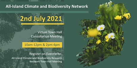 All-Island Climate and Biodiversity Research Network Town Hall Meeting tickets