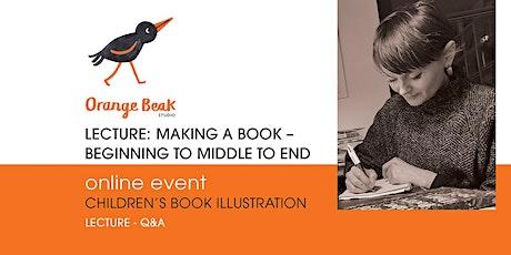 Orange Beak Online Lecture: Making a Book tickets