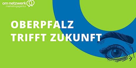 4. Digitaler Wirtschaftsgipfel Oberpfalz 2021 Tickets