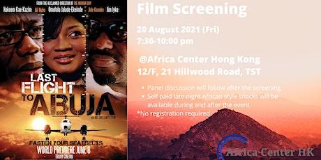 Film Screening | Last Flight to Abuja tickets