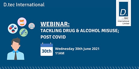 Tackling Drug and Alcohol Misuse; Post Covid tickets