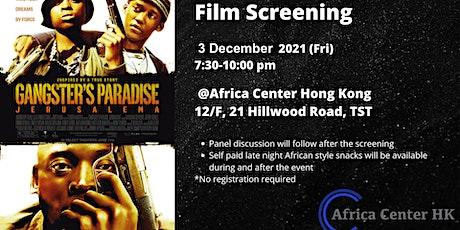 Film Screening | Gangster's Paradise: Jerusalem tickets