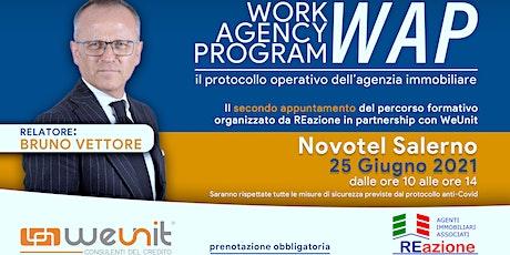 WORK AGENCY PROGRAM 2° step biglietti