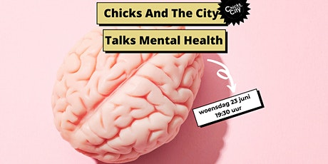 Chicks and the City talks Mental Health tickets