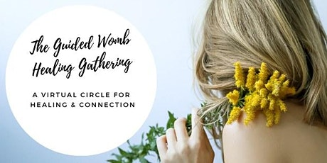 The Guided Womb Healing Gathering tickets