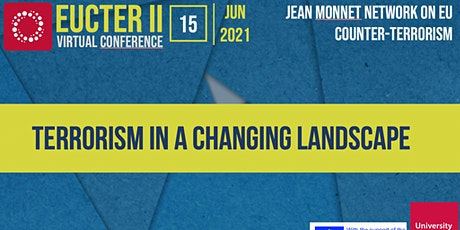 EUCTER II - Terrorism in a Changing Landscape tickets