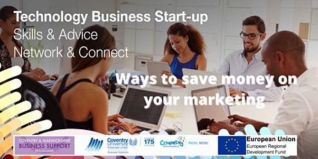 Ways to save money on your marketing - webinar for Startups tickets