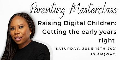 Parenting Masterclass: Raising Digital Citizens tickets
