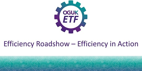 Efficiency Roadshow - Efficiency in Action tickets