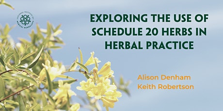 Exploring the Use of Schedule 20 Herbs in Herbal Practice Tickets