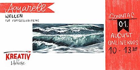 Aquarellkurs Wellen für Fortgeschrittene - Onlinekurs - Kreativ zu Hause Tickets