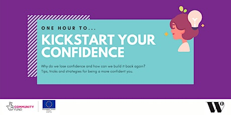 One Hour To Kickstart Your Confidence tickets