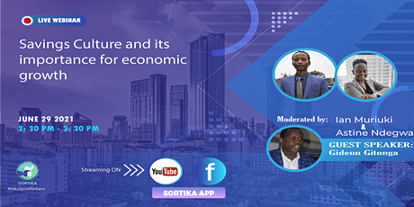 Savings Culture And Its Importance For Economic Growth tickets