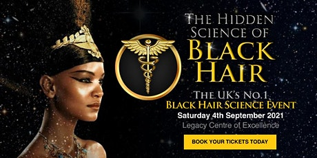 The Hidden Science of Black Hair tickets