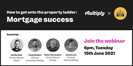 How to get onto the property ladder: Mortgage success tickets