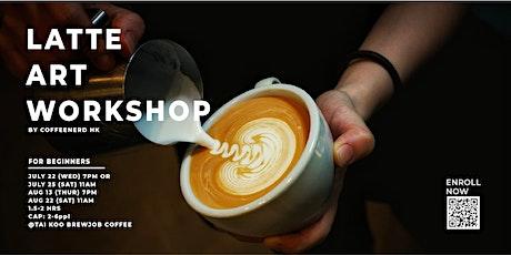 Latte Art Workshop| 咖啡拉花工作坊 tickets