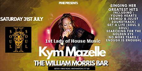 1st Lady of house music Kym Mazelle  live At  The William Morris Bar tickets