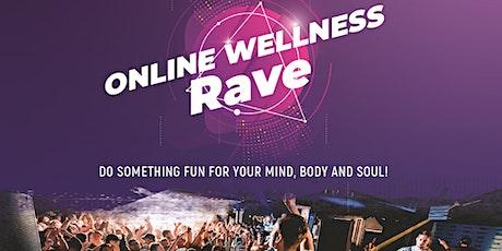 Online Wellness Rave Class: Mindfulness, Movement, Dance & Gratitude! tickets